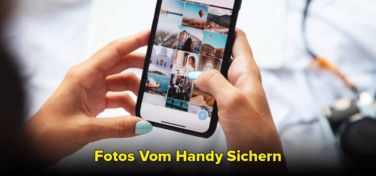fotos vom handy sichern
