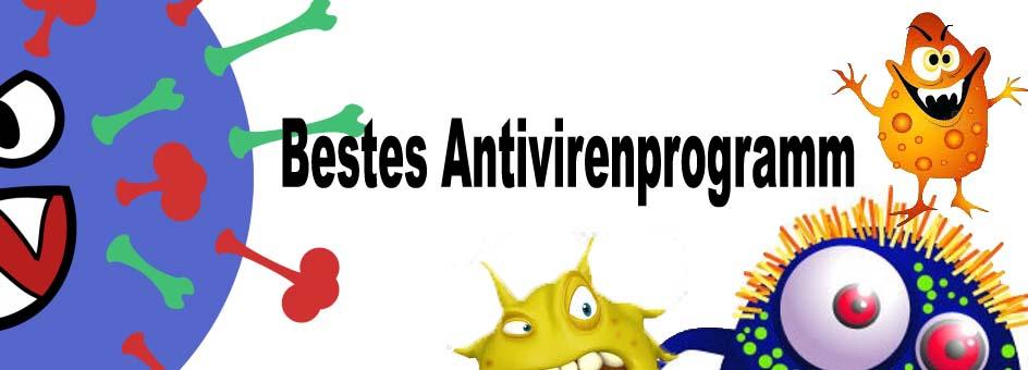 Bestes Antivirenprogramm | Welches ist das beste Programm?