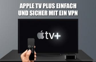 Holen Sie sich das beste VPN für das Streamen von Apple TV +