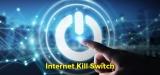 Internet Kill Switch: Ein Überblick